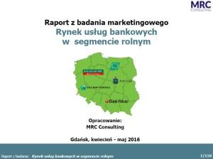 Rynek usług bankowych w segmencie rolnym 2016